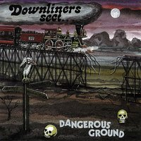 Dangerous Ground — Downliners Sect