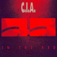 In the Red — C.I.A.