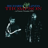 In Concert November 1975 — Linda Thompson, Richard Thompson