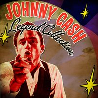 Legend Collection — Johnny Cash