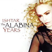 The Alabina Years — Alabina, Ishtar Alabina