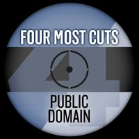 Four Most Cuts Presents - Public Domain — Public Domain