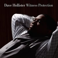Witness Protection — Dave Hollister