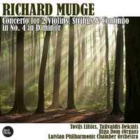 Mudge: Concerto for 2 Violins, Strings & Continuo No. 4 in D minor — Latvian Philharmonic Chamber Orchestra & Tovijs Lifsics