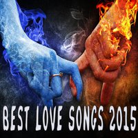 Best Love Songs 2015 — сборник
