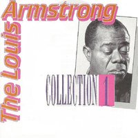 The Louis Armstrong Collection 1 — Louis Armstrong