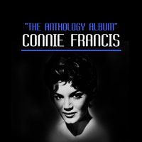 The Anthology Album — Connie Francis