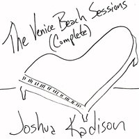The Complete Venice Beach Sessions — Joshua Kadison