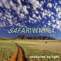 Obscured By Light — Safariways