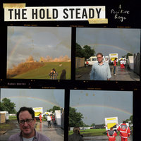 A Positive Rage — The Hold Steady