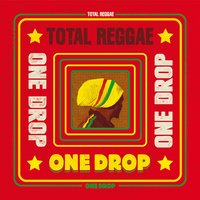 Total Reggae: One Drop — сборник