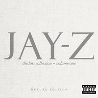The Hits Collection Volume One — Jay-Z