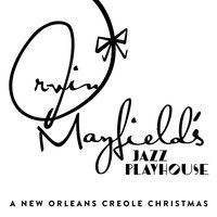A New Orleans Creole Christmas — Irvin Mayfield