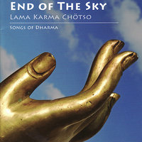 End of the Sky - Songs of Dharma — Leo Quintero, Steve Gorn, Lama Karma Chotso, Inner Voice