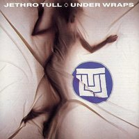Under Wraps — Jethro Tull