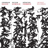 Between Heaven and Earth — Conrad Bauer, Peter Kowald, Günter Sommer, Conrad Bauer, Peter Kowald & Günter Sommer, Conrad Bauer & Peter Kowald & Günter Sommer