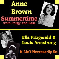 Summertime — Louis Armstrong, Anne Brown