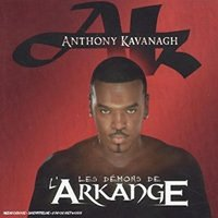 Les Demons De L'Arkange — Anthony Kavanagh