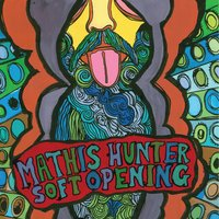 Soft Opening — Mathis Hunter
