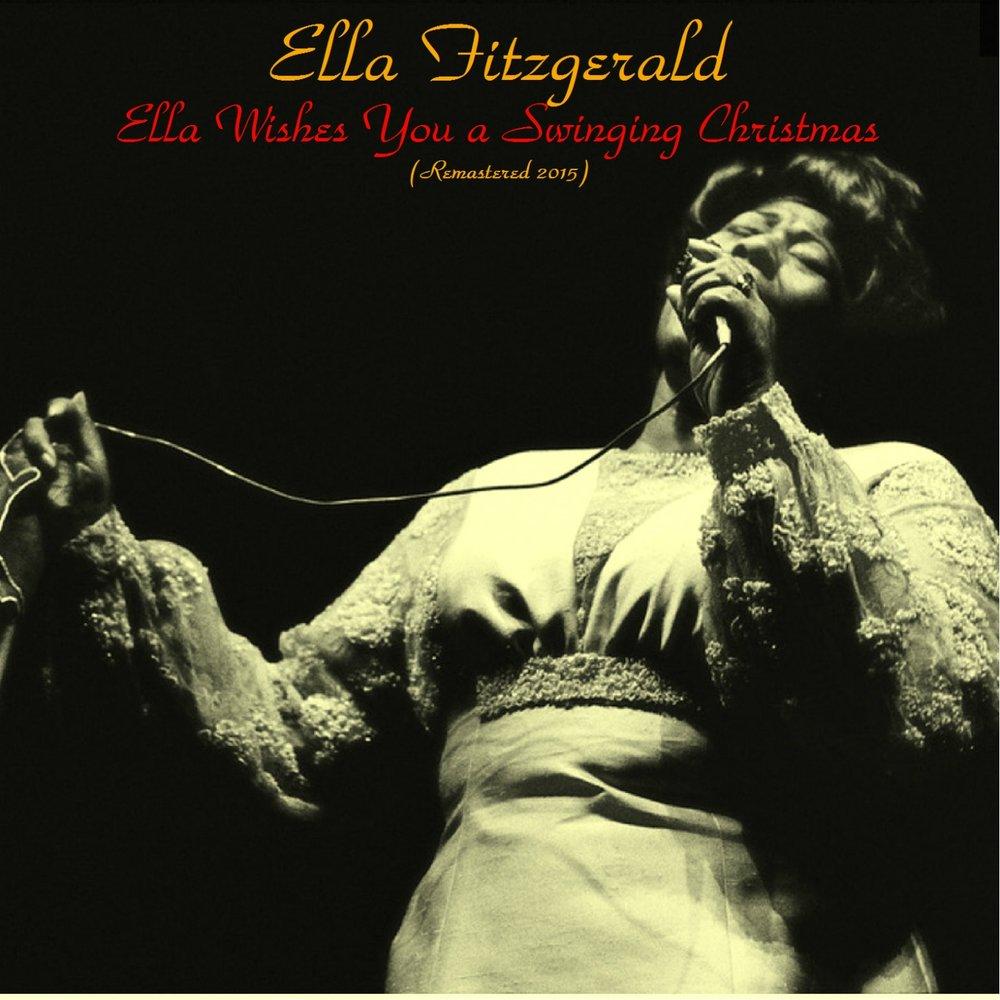 Ella Wishes You A Swinging Christmas.Ella Wishes You A Swinging Christmas Ella Fitzgerald