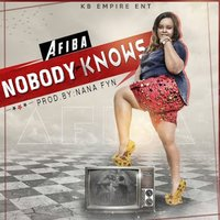 Nobody Knows — Afiba