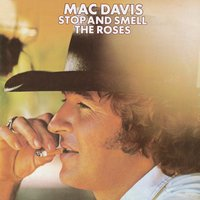 Stop And Smell The Roses — Mac Davis