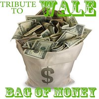 Tribute To Wale Bag Of Money — The Beat Mechanics