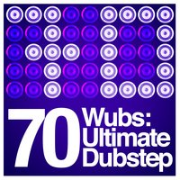 70 Wubs: Ultimate Dubstep — сборник