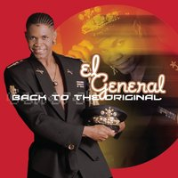 Back to the Original — El General