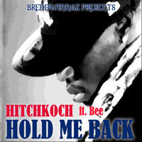 Hold Me Back (feat. Bee) — Hitchkoch