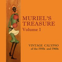 Muriel's Treasure, Vol. 1: Vintage Calypso from the 1950s & 1960s — сборник