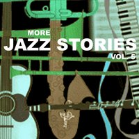 More Jazz Stories, Vol. 5 — сборник