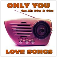 Only You Love Songs — сборник