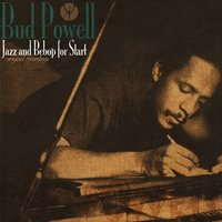 Jazz and Bebop for Start — Bud Powell