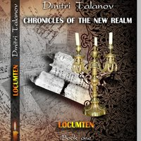 Locumten: Book 1 (Chronicles of the New Realm) — Dmitri Talanov  & Fiona Revill