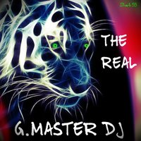 The Real — G. Master DJ
