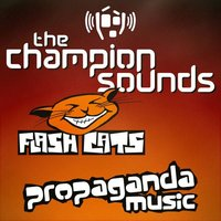 The Champion Sounds — FLASH CATS