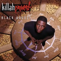 Black August — Killah Priest