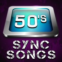 "50's Sync Songs — Great ""O"" Music"