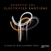 Electrified Emotions — Roberto Sol