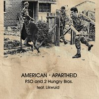 American Apartheid - Single — 2 HUNGRY BROS, P.SO The Earth Tone King