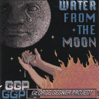 Water from the Moon — GGP (George Gesner Project)