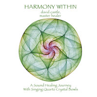 Harmony Within — David Castle