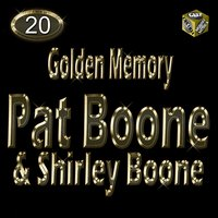 Golden Memory, Vol. 20 — Pat Boone, Shirley Boone