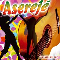 Aserejé - Single — Las Lokas del Sur