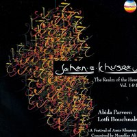 Jahan E Khusrao - The Realm Of The Heart Vol. I & II — Abida Parween & Lotfi Bucharek