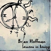 Lessons in Losing — Brian Hoffman