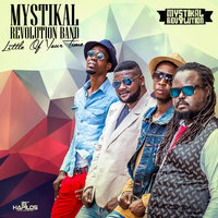 Little of Your Time - Single — Mystikal Revolution Band