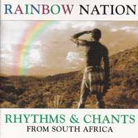 Rainbow Nation — Batswana Tribe People's Choir