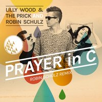 Prayer In C — Robin Schulz, Lilly Wood & The Prick